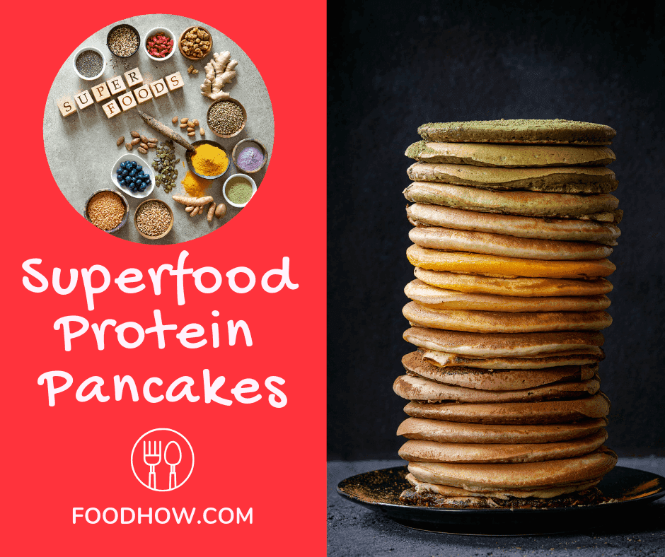 Different Superfood Protein Pancakes