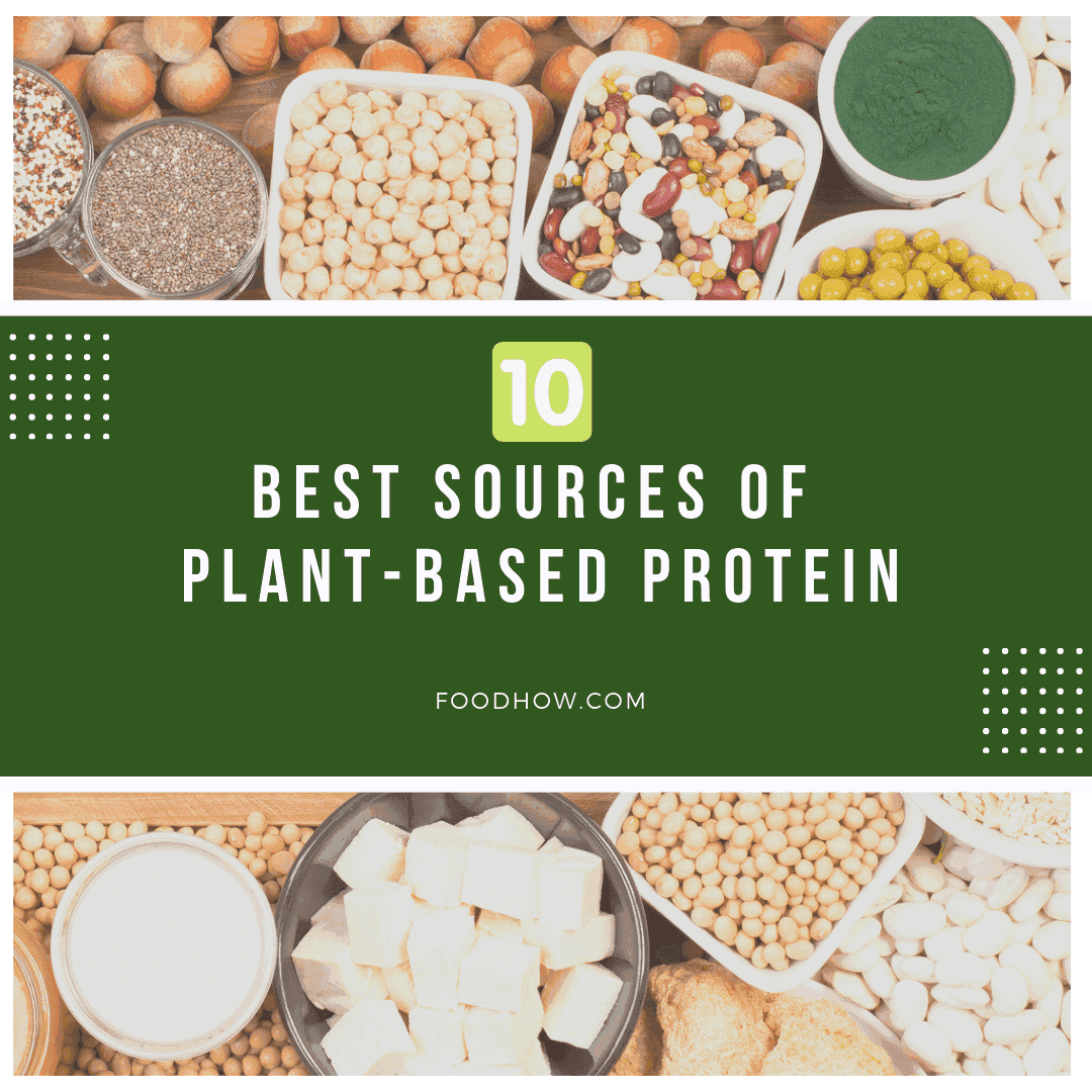 Sources of Plant-Based Protein