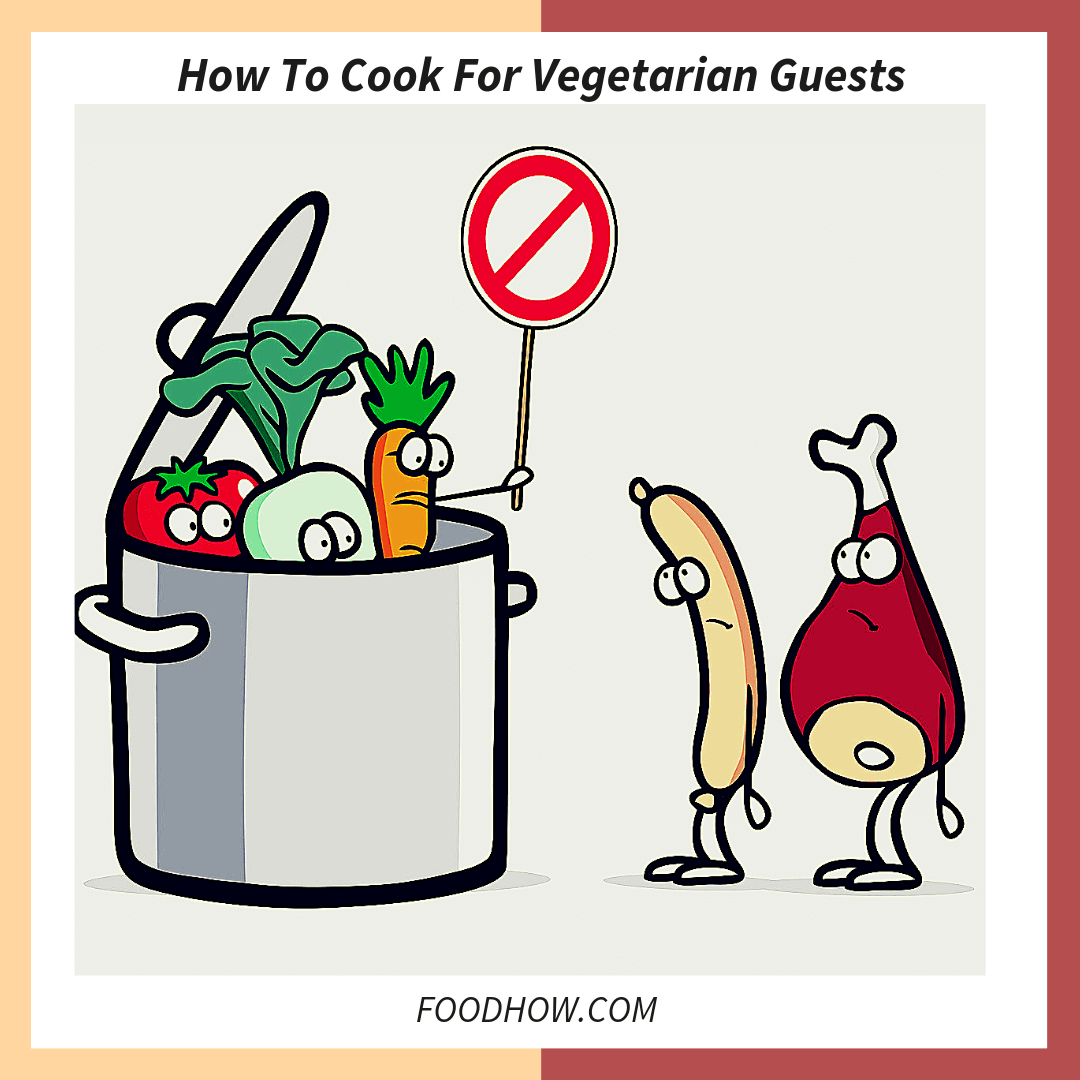 Cooking For Vegetarian Guests