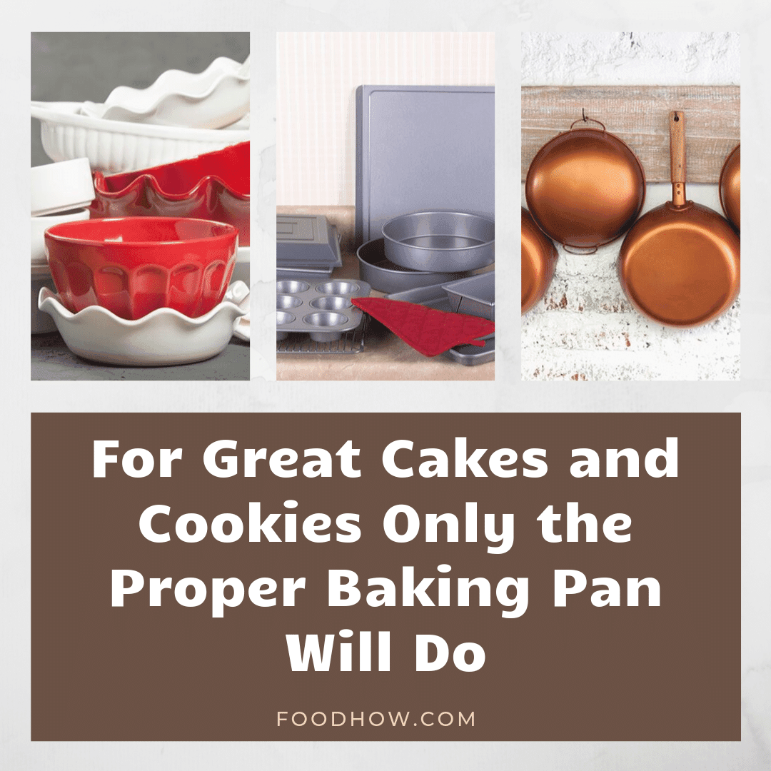 Different baking pans