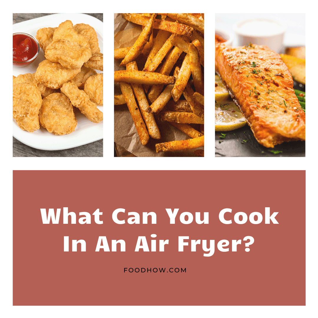 air-fried foods