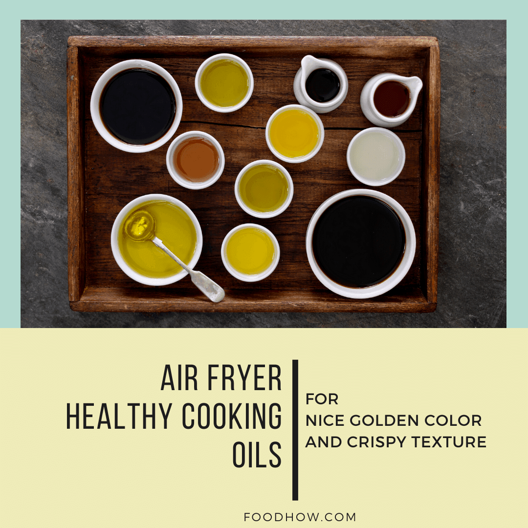 cooking oils for air fryer