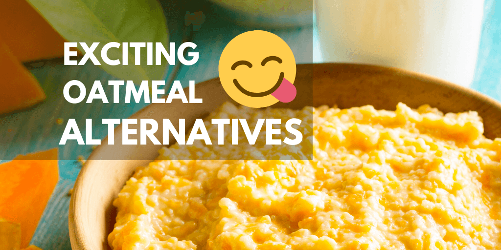 Best Oatmeal Alternatives – Try These 9 Nutritious Rolled Grains Instead