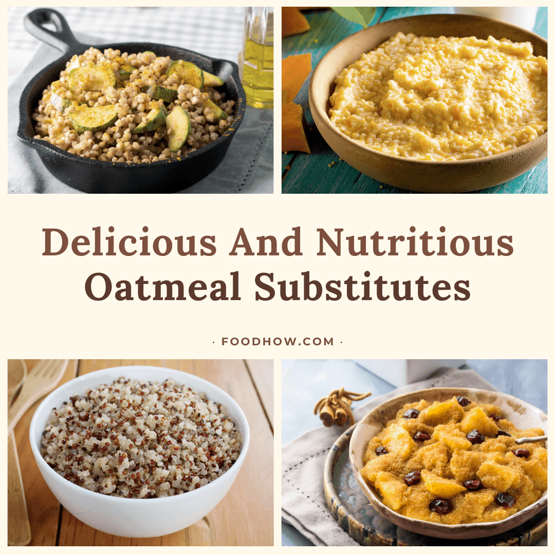 Four Oatmeal Substitutes