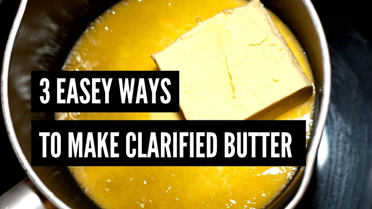 Super Easy Way To Make Clarified Butter Without Cheesecloth