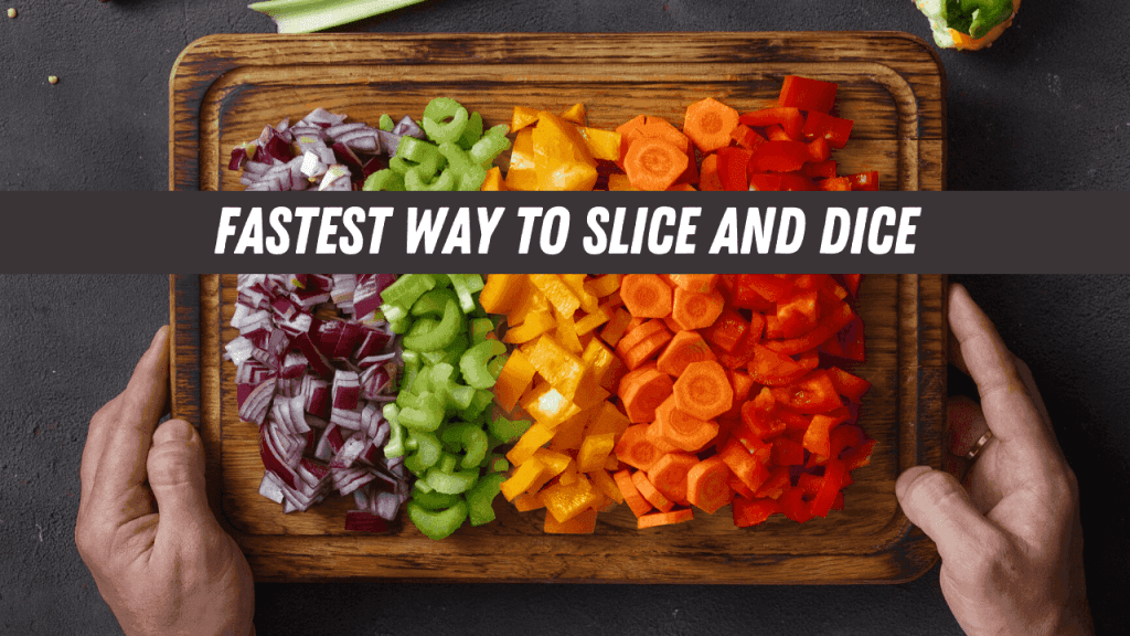 How To Chop Vegetables Fast (Without A Knife)