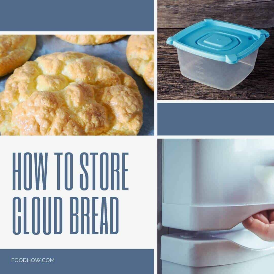 storing cloud bread
