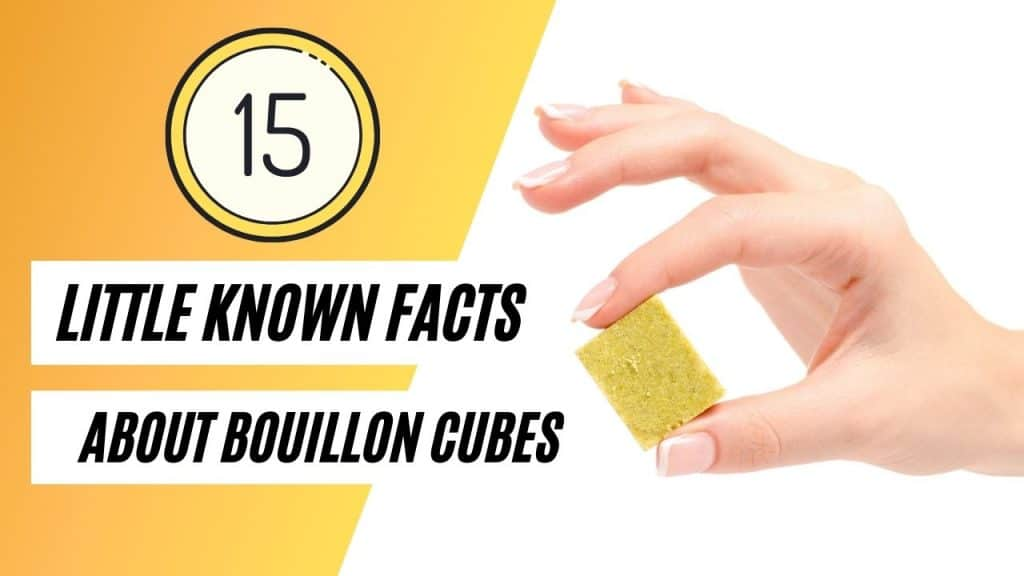 What Are Bouillon Cubes? (15 Little Known Facts About This Cubed Flavoring)